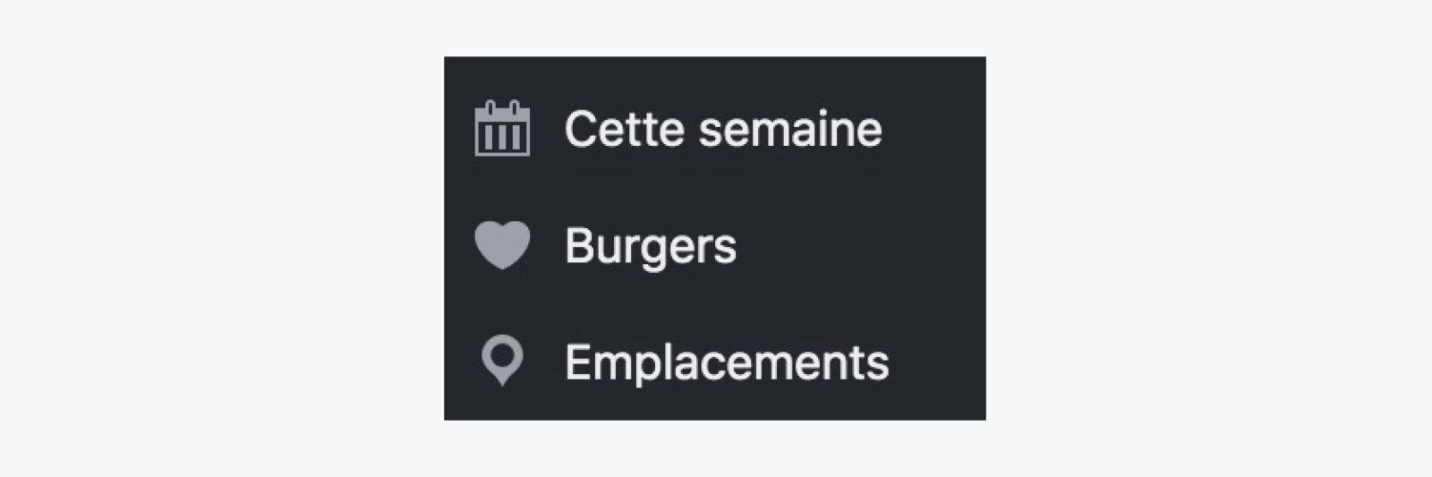 Les 3 menus importants pour le client : Cette semaine, Burgers, Emplacements